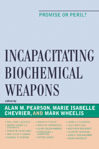 Cover image for the book Incapacitating Biochemical Weapons: Promise or Peril?