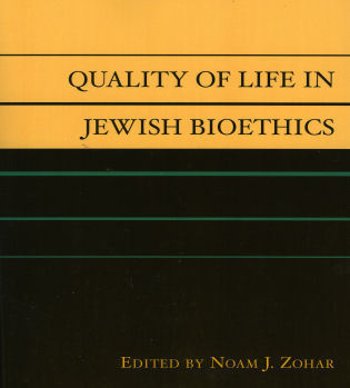 Cover image for the book Quality of Life in Jewish Bioethics