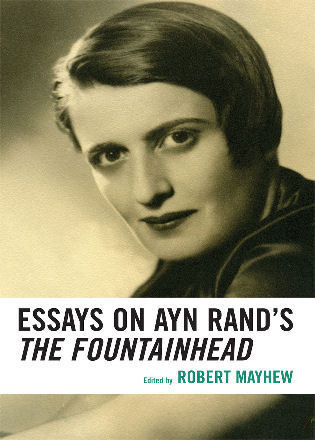 Cover image for the book Essays on Ayn Rand's The Fountainhead