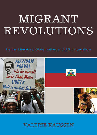 Cover image for the book Migrant Revolutions: Haitian Literature, Globalization, and U.S. Imperialism