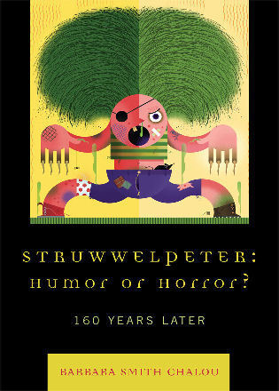 Cover image for the book Struwwelpeter: Humor or Horror?: 160 Years Later