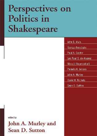 Cover image for the book Perspectives on Politics in Shakespeare