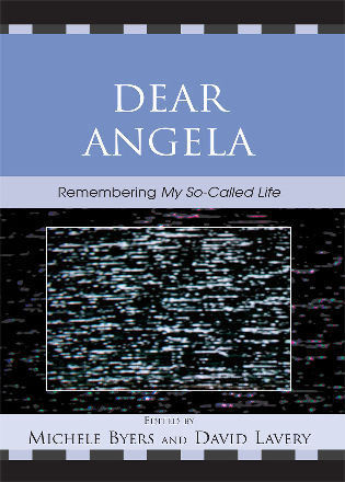 Cover image for the book Dear Angela: Remembering My So-Called Life