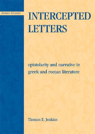 Cover image for the book Intercepted Letters: Epistolary and Narrative in Greek and Roman Literature
