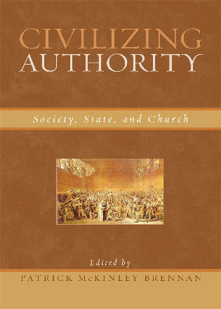 Cover image for the book Civilizing Authority: Society, State, and Church