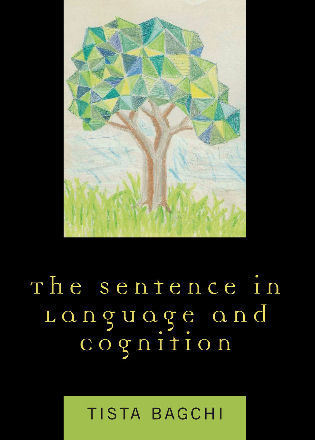 Cover image for the book The Sentence in Language and Cognition