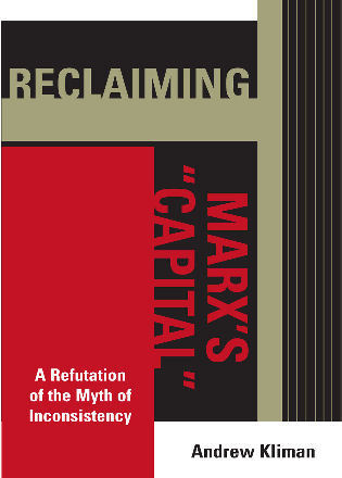 Cover image for the book Reclaiming Marx's 'Capital': A Refutation of the Myth of Inconsistency
