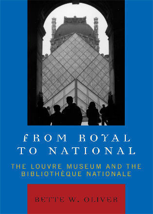 Cover image for the book From Royal to National: The Louvre Museum and the Bibliotheque Nationale