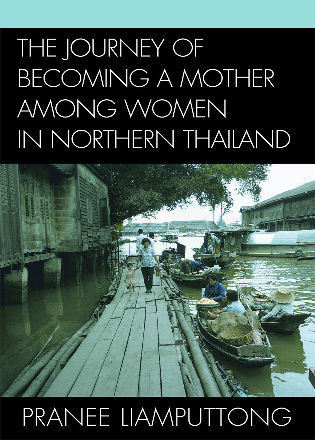 Cover image for the book The Journey of Becoming a Mother Among Women in Northern Thailand