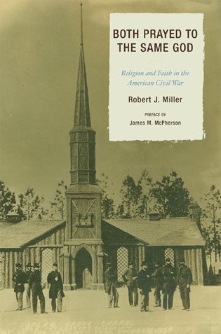 Cover image for the book Both Prayed to the Same God: Religion and Faith in the American Civil War