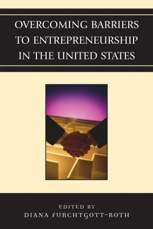 Cover image for the book Overcoming Barriers to Entrepreneurship in the United States