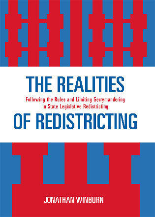 Cover image for the book The Realities of Redistricting: Following the Rules and Limiting Gerrymandering in State Legislative Redistricting