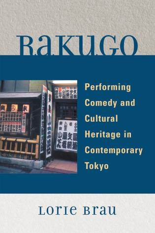 Cover image for the book Rakugo: Performing Comedy and Cultural Heritage in Contemporary Tokyo
