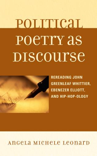 Cover image for the book Political Poetry as Discourse: Rereading John Greenleaf Whittier, Ebenezer Elliott, and Hiphopology