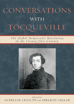 Cover image for the book Conversations with Tocqueville: The Global Democratic Revolution in the Twenty-first Century