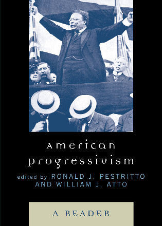 Cover image for the book American Progressivism: A Reader