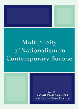 Cover image for the book Multiplicity of Nationalism in Contemporary Europe