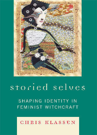 Cover image for the book Storied Selves: Shaping Identity in Feminist Witchcraft