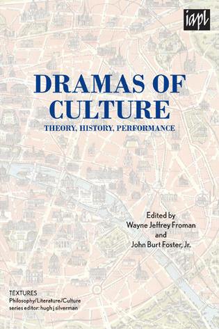 Cover image for the book Dramas of Culture: Theory, History, Performance