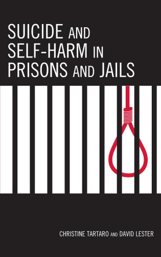 Cover image for the book Suicide and Self-Harm in Prisons and Jails
