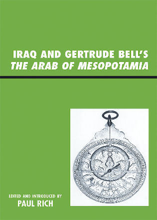 Cover image for the book Iraq and Gertrude Bell's The Arab of Mesopotamia