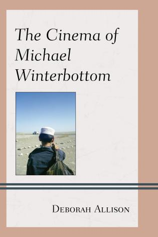 Cover image for the book The Cinema of Michael Winterbottom
