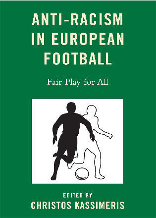 Cover image for the book Anti-Racism in European Football: Fair Play for All