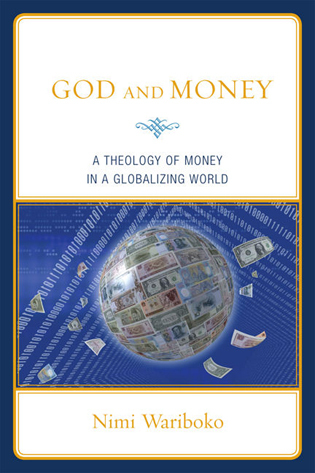 Cover image for the book God and Money: A Theology of Money in a Globalizing World
