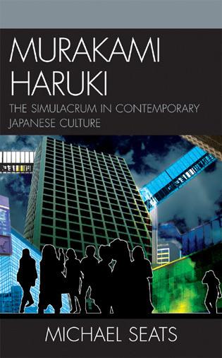 Cover image for the book Murakami Haruki: The Simulacrum in Contemporary Japanese Culture