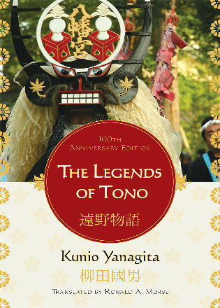 Cover image for the book The Legends of Tono, 100th Anniversary Edition