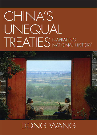 Cover image for the book China's Unequal Treaties: Narrating National History