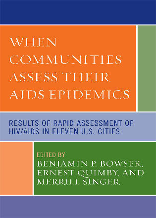 Cover image for the book When Communities Assess their AIDS Epidemics: Results of Rapid Assessment of HIV/AIDS in Eleven U.S. Cities