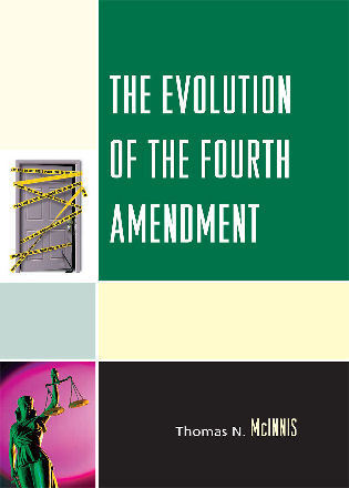 Cover image for the book The Evolution of the Fourth Amendment