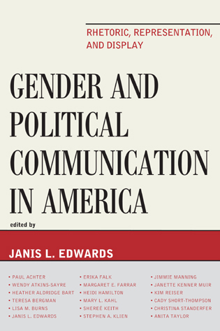 Cover image for the book Gender and Political Communication in America: Rhetoric, Representation, and Display
