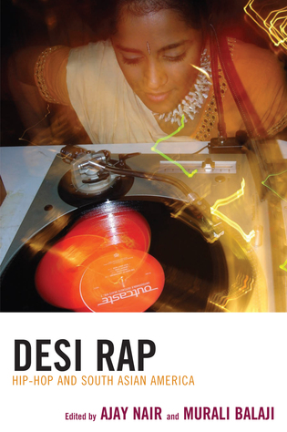 Cover image for the book Desi Rap: Hip Hop and South Asian America