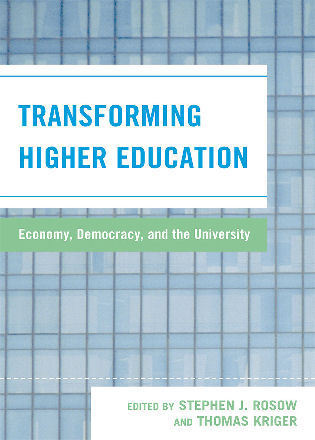 Cover image for the book Transforming Higher Education: Economy, Democracy, and the University