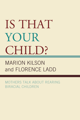 Cover image for the book Is That Your Child?: Mothers Talk about Rearing Biracial Children
