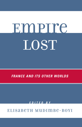 Cover image for the book Empire lost: France and its other worlds