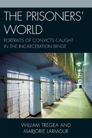 Cover image for the book The Prisoners' World: Portraits of Convicts Caught in the Incarceration Binge