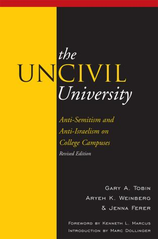 Cover image for the book The UnCivil University: Intolerance on College Campuses, Revised Edition