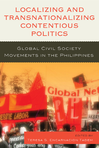 Cover image for the book Localizing and Transnationalizing Contentious Politics: Global Civil Society Movements in the Philippines