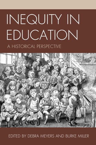 Cover image for the book Inequity in Education: A Historical Perspective