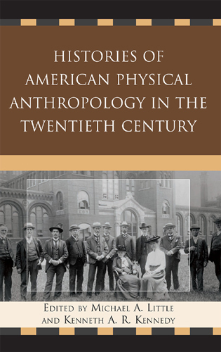 Cover image for the book Histories of American Physical Anthropology in the Twentieth Century