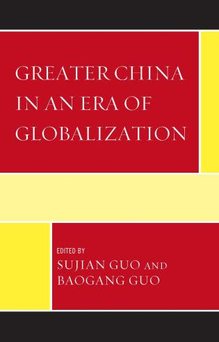Cover image for the book Greater China in an Era of Globalization