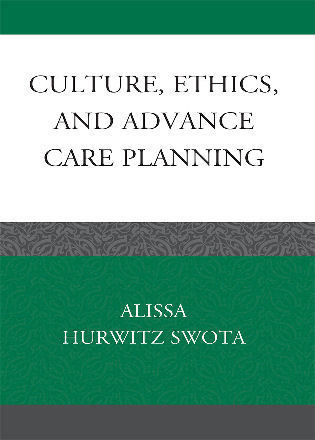 Cover image for the book Culture, Ethics, and Advance Care Planning