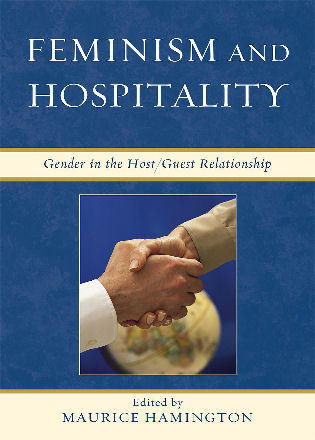 Cover image for the book Feminism and Hospitality: Gender in the Host/Guest Relationship
