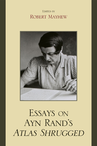Cover image for the book Essays on Ayn Rand's Atlas Shrugged