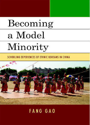 Cover image for the book Becoming a Model Minority: Schooling Experiences of Ethnic Koreans in China
