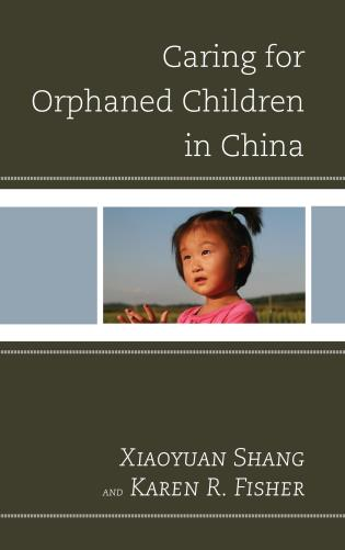 Cover image for the book Caring for Orphaned Children in China