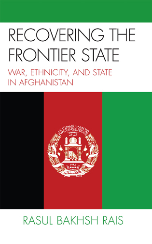 Cover image for the book Recovering the Frontier State: War, Ethnicity, and the State in Afghanistan